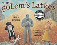 The Golem's Latkes by Eric Kimmel