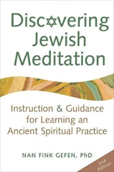 Discovering Jewish Meditation: Instruction & Guidance for Learning an Ancient Spiritual Practice