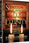 SHABBOS: A TOUCH OF ETERNITY