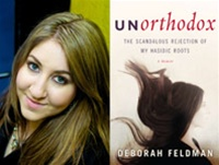Unorthodox: The Scandalous Rejection of My Hasidic Roots byDeborah Feldman
