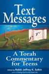 Text Messages:   A Torah Commentary for Teens