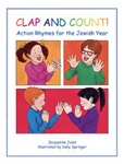 Clap and Count!: Action Rhymes for the Jewish Year