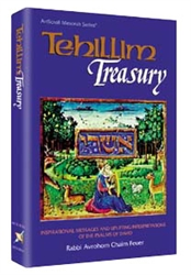Tehillim Treasury: Inspirational messages and uplifting interpretations of the Psalms of David