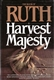 The Book of Ruth: A Harvest of Majesty