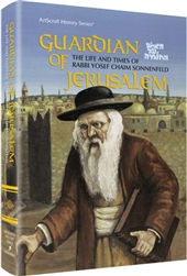Guardian Of Jerusalem: The life and times of Rabbi Yosef Chaim Sonnenfeld