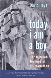 Today I Am a Boy: The Bar Mitzvah Journey of a Grown Man