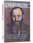 The Unheeded Cry: The Gripping Story of Rabbi Weissmandl