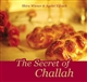 The Secret of Challah