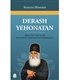 Derash Yehonatan: Around the Year with Rav Yehonatan Eybeshitz