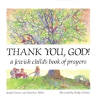 Thank You, God!: A Jewish Child's Book of Prayers