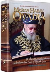 Maran HaRav Ovadia: The Revered Gaon and Posek Who Restored the Crown of Sephardic Jewry