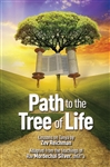 Path to the Tree of Life: Lessons on Tanya by Zev Reichman