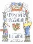A Passover Haggadah: As Commented Upon by Elie Wiesel