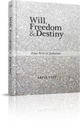 Will, Freedom & Destiny