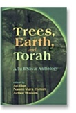 Trees, Earth, and Torah: A Tu B'Shvat Anthology