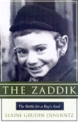 The Zaddik: The Battle for a Boy's Soul