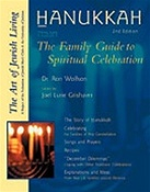 Hanukkah, 2nd Edition: The Family Guide to Spiritual Celebration