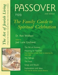 Passover: The Family Guide to Spiritual Celebration (2nd Edition)