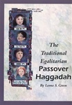 The Traditional Egalitarian Passover Haggadah