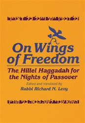 On Wings of Freedom: The Hillel Haggadah