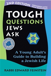 Tough Questions Jews Ask: A Young Adult's Guide to Building a Jewish Life