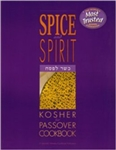Spice And Spirit Kosher for Passover Cookbook