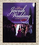 The Complete Jewish Wedding Companion