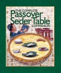The Passover Seder Table Companion