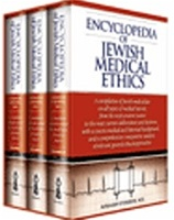 Encyclopedia of Jewish Medical Ethics: A Compilation of Jewish Medical Law on All Topics of Medical Interest