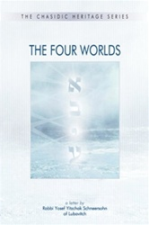 The Four Worlds: A Letter by Rabbi Yosef Y. Schneersohn of Lubavitch