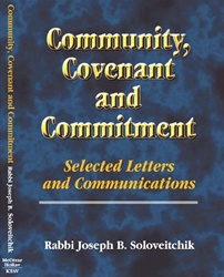 Community, Covenant and Commitment: Letters and Manuscripts of Rabbi Joseph B. Soloveitchik