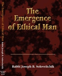 The Emergence of Ethical Man: Answers by Rabbi Joseph B. Soloveitchik