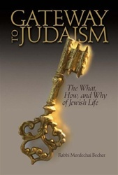 Gateway to Judaism: The What, How, And Why of Jewish Life