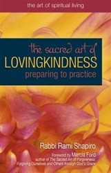 Sacred Art of Lovingkindness: Preparing to Practice - Preparing to Practice