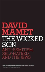 The Wicked Son: Anti-Semitism, Self-hatred, and the Jews