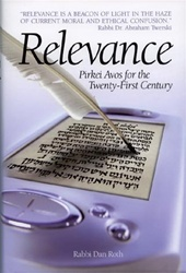 Relevance - Pirkei Avos for the Twenty-First Century