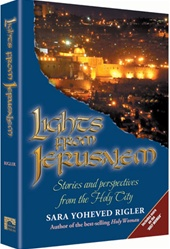 Lights from Jerusalem - Stories and Perspectives from the Holy City