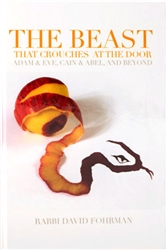 The Beast That Crouches at the Door: Adam & Eve, Cain & Abel, and Beyond