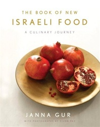 The Book of New Israeli Food: A Culinary Journey