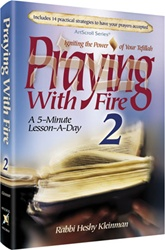 Praying with Fire Volume 2: Igniting the Power of Your Tefillah - A 5-Minute Lesson-A-Day