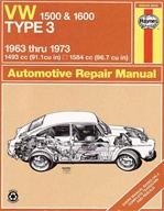 Volkswagen 1500, 1600 Type 3 Repair Manual 1963-1973 by Haynes