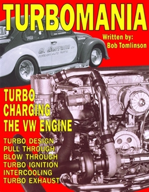 Turbomania: Turbocharging the VW Engine