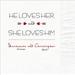 He Loves Her Design Wedding Luncheon Napkins