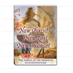 New Birth! New Life! New World!