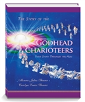 The Story of the Godhead Charioteers — Preorder Now!