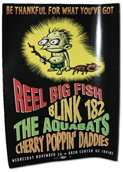 Be Thankful... gig poster w/Blink 182, The Aquabats