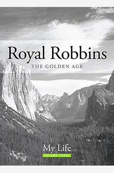Royal Robbins The Golden Age V:3