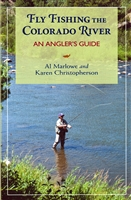 Fly Fishing the Colorado River: An Angler's Guide