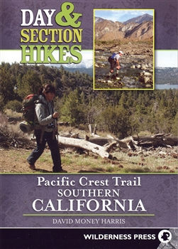 Day & Section Hikes: Pacific Crest Trail Southern California