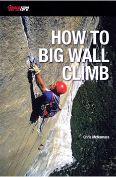 How to Big Wall Climb